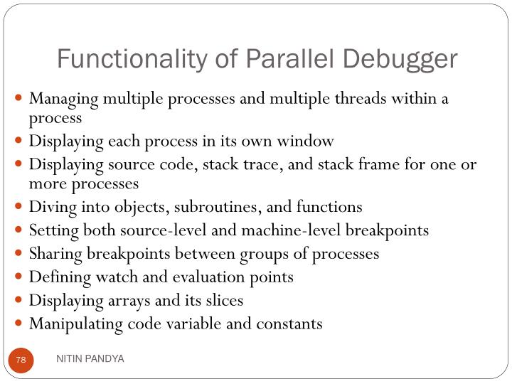 Functionality of Parallel Debugger