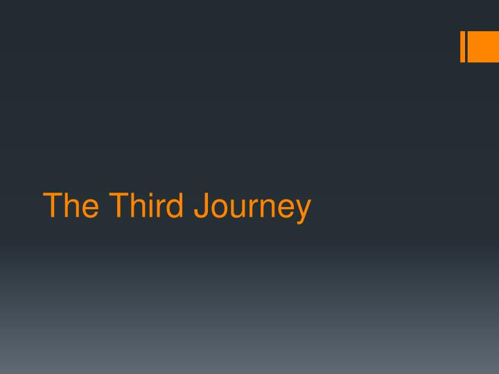 The Third Journey
