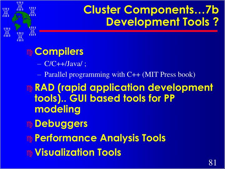 Cluster Components…7b