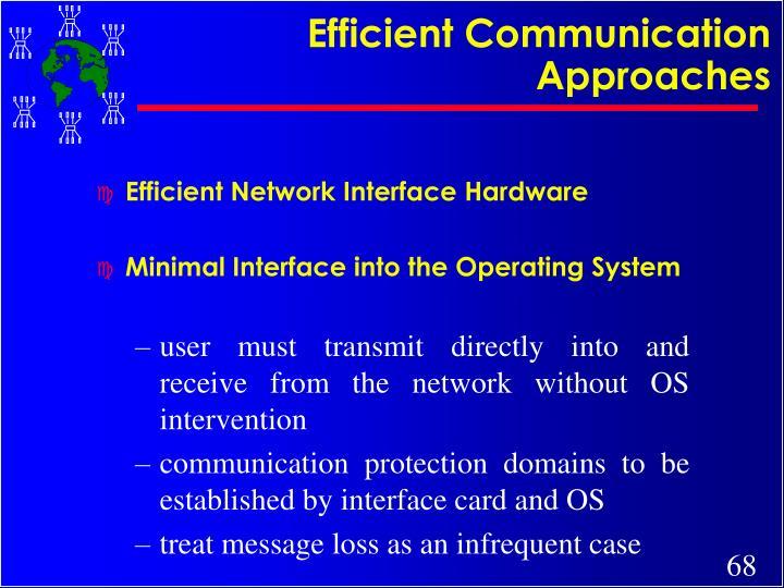 Efficient Communication Approaches