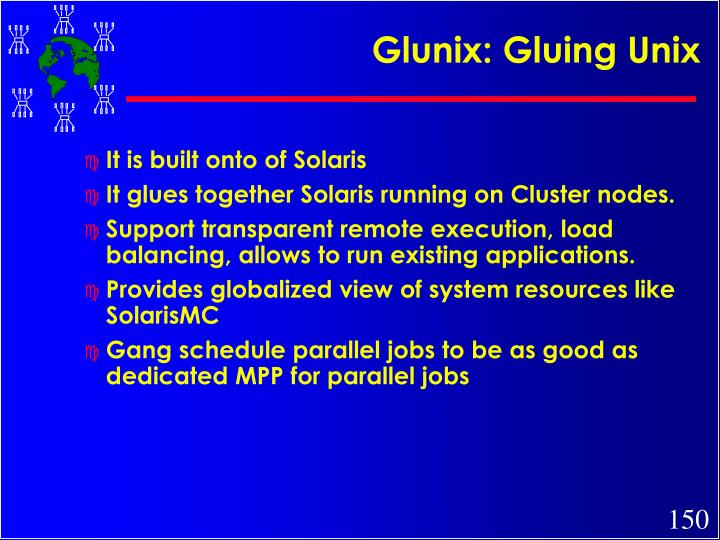Glunix: Gluing Unix