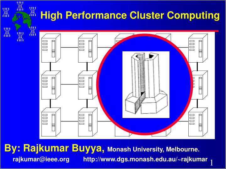 High performance cluster computing