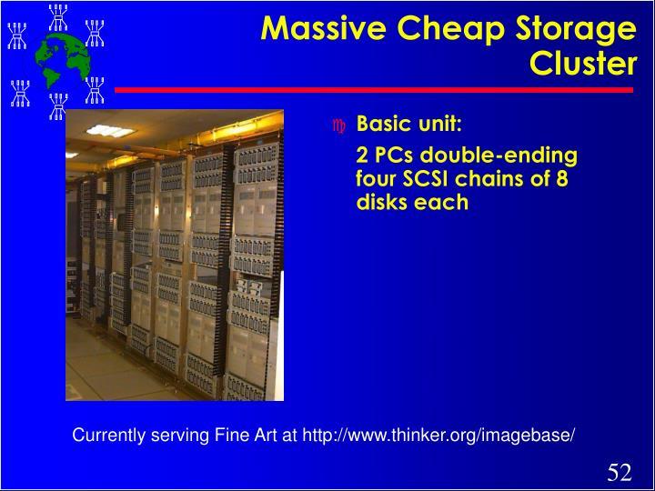 Massive Cheap Storage Cluster