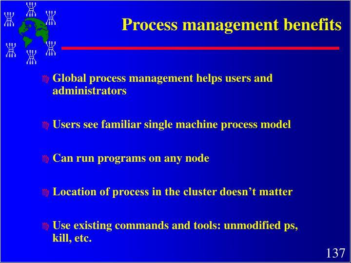 Process management benefits