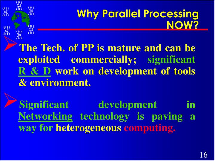 Why Parallel Processing NOW?