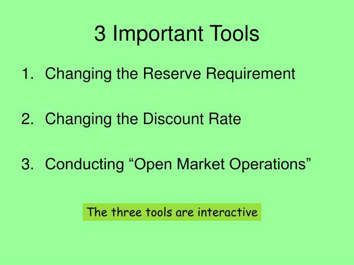 3 Important Tools