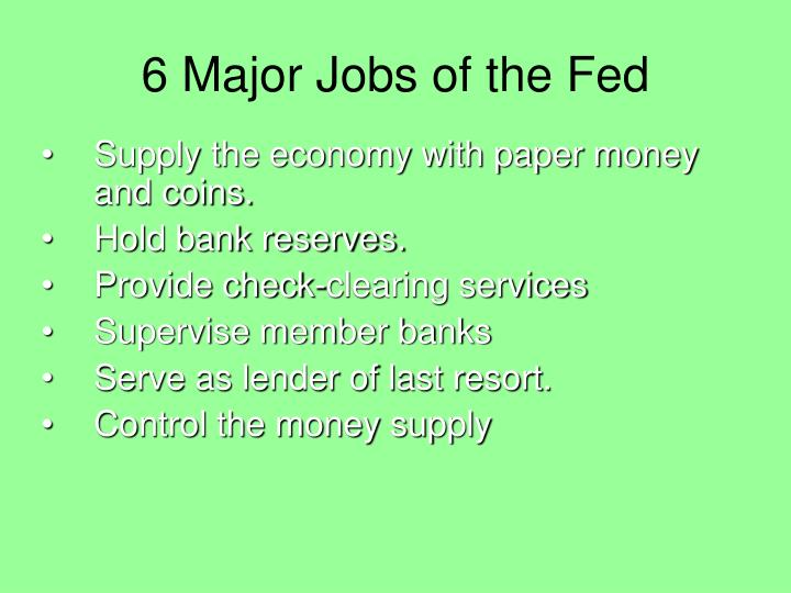 6 Major Jobs of the Fed