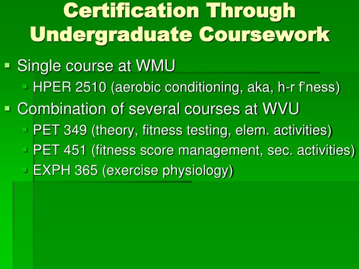 Certification Through Undergraduate Coursework