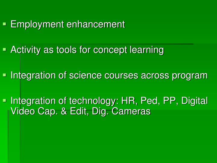 Employment enhancement