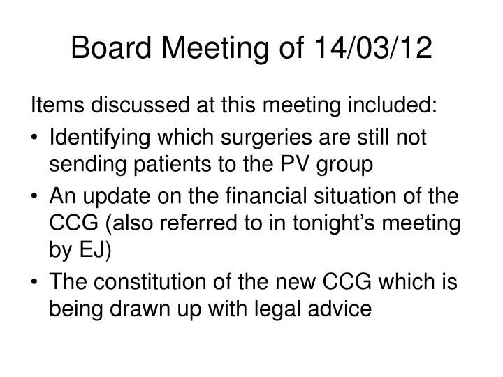 Board Meeting of 14/03/12