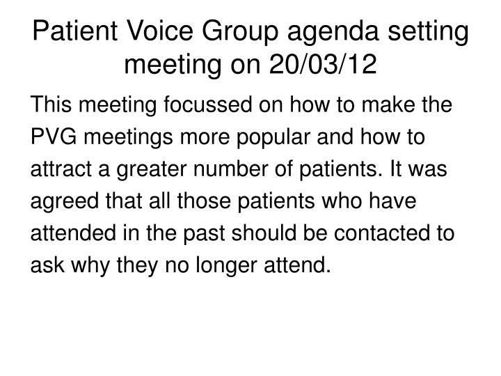 Patient Voice Group agenda setting meeting on 20/03/12