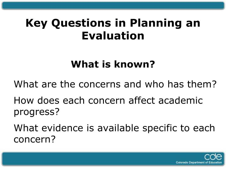 Key Questions in Planning an Evaluation