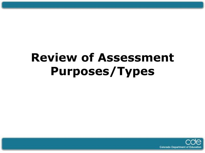 Review of Assessment