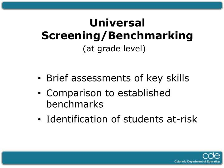 Universal Screening/Benchmarking