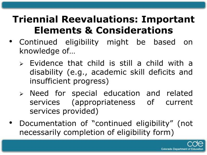 Triennial Reevaluations: Important Elements & Considerations