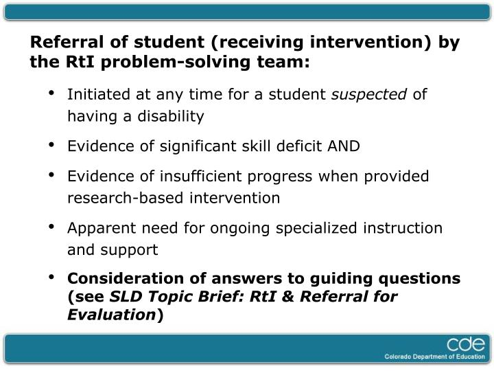 Referral of student (receiving intervention) by the RtI problem-solving team: