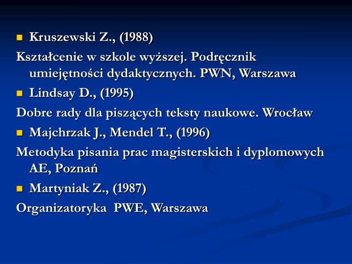 Kruszewski Z., (1988)