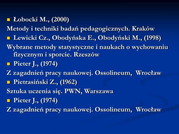 Łobocki M., (2000)