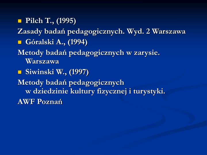 Pilch T., (1995)