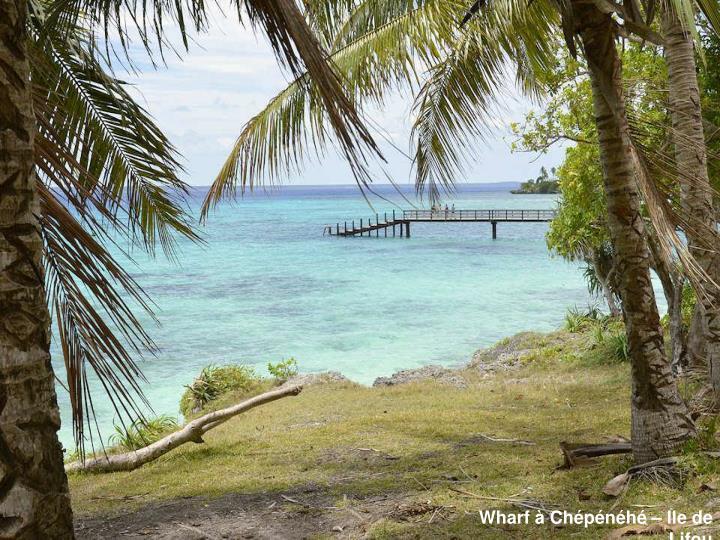 Wharf à Chépénéhé – Ile de Lifou