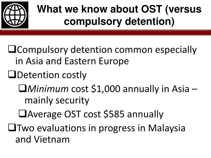 What we know about OST (versus compulsory detention)