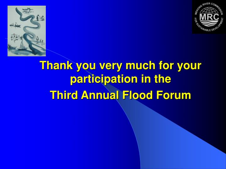 Thank you very much for your participation in the