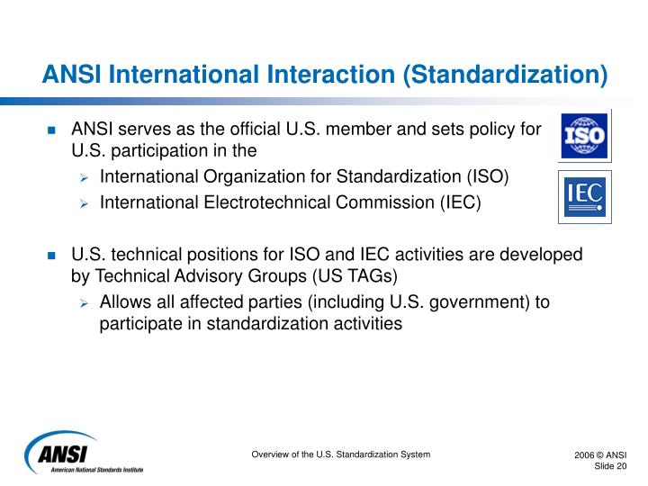 ANSI International Interaction (Standardization)