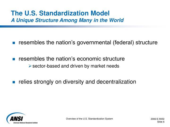 The U.S. Standardization Model