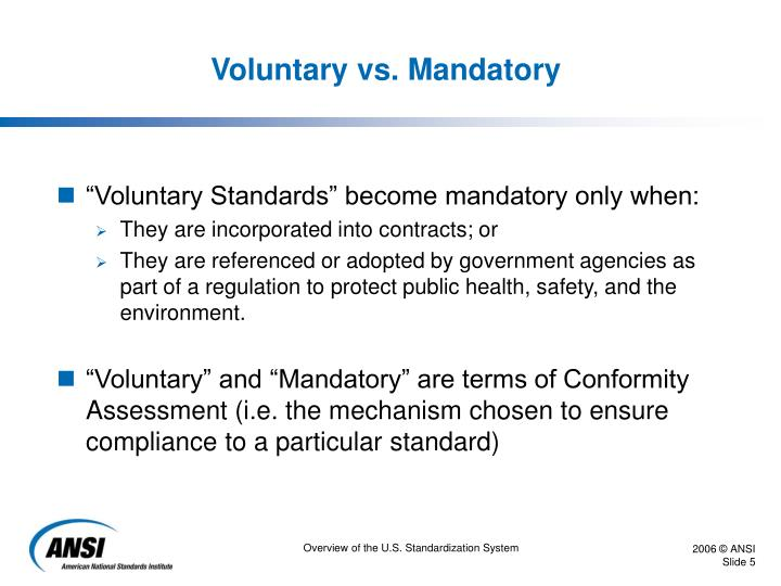 Voluntary vs. Mandatory
