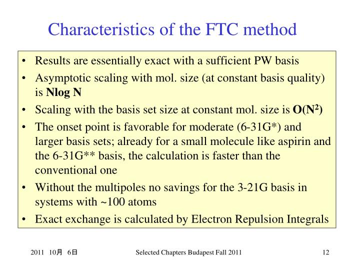 Characteristics of the FTC method