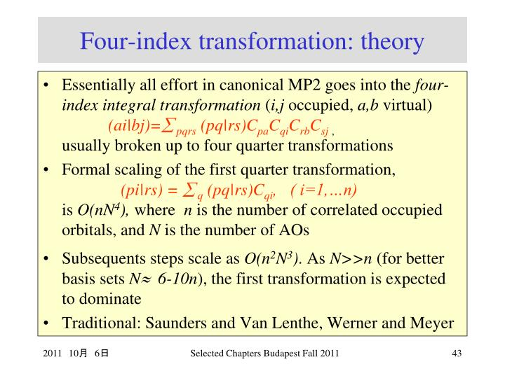 Four-index transformation: theory
