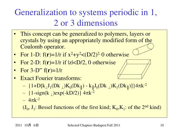 Generalization to systems periodic in 1, 2 or 3 dimensions