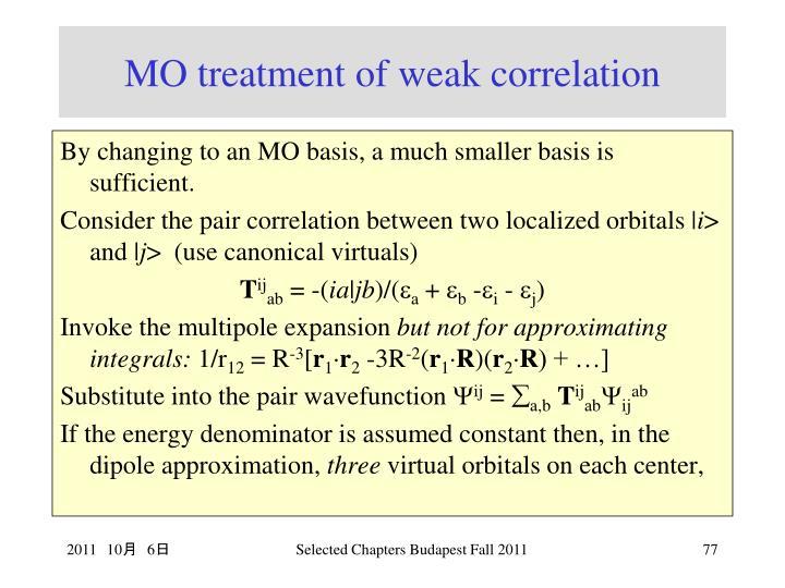 MO treatment of weak correlation