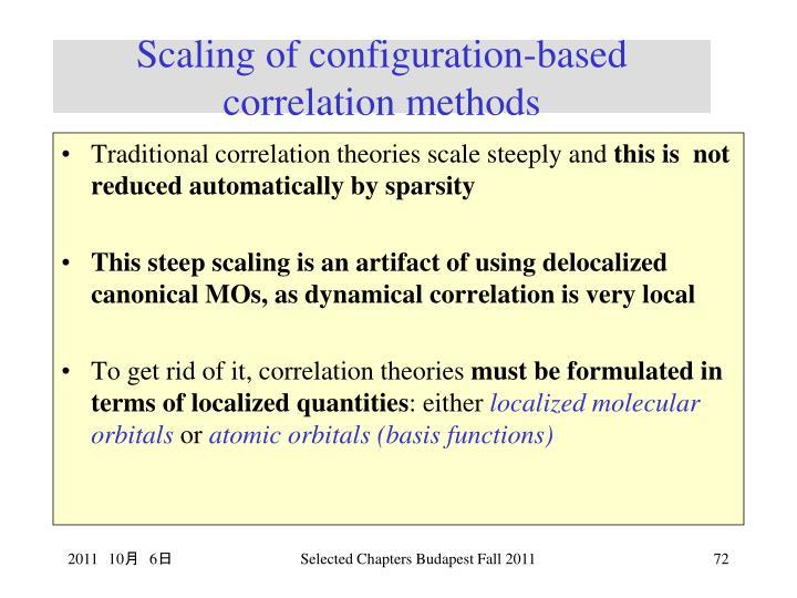 Scaling of configuration-based correlation methods