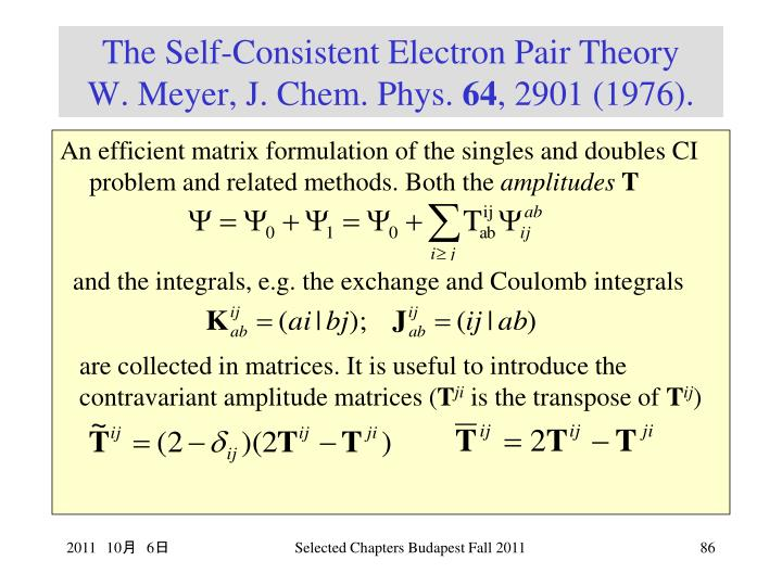 The Self-Consistent Electron Pair Theory
