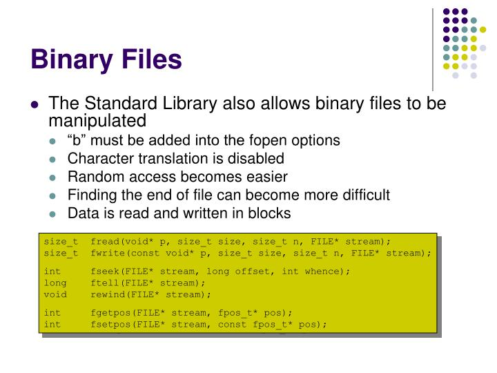Binary Files
