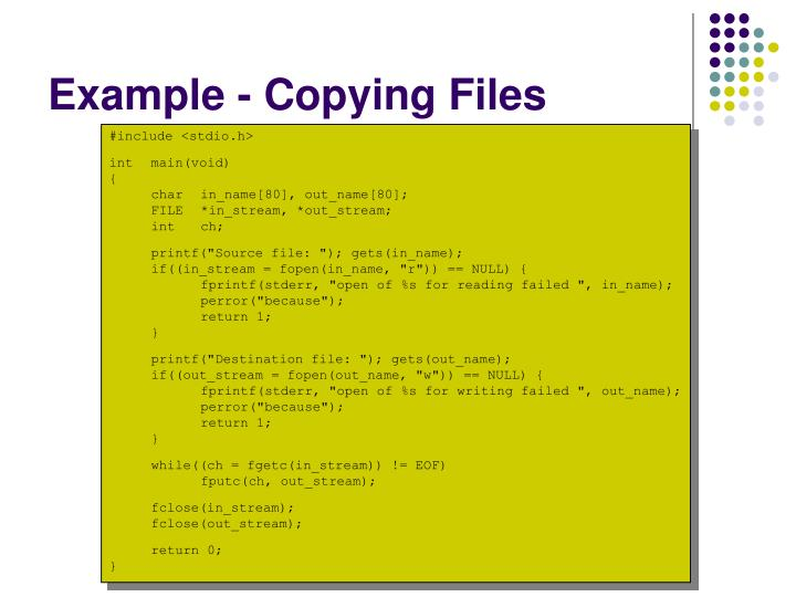 Example - Copying Files