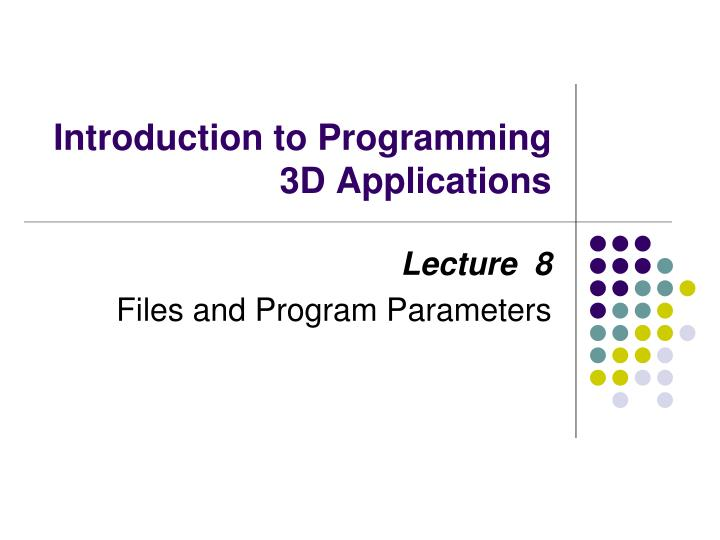 Introduction to programming 3d applications