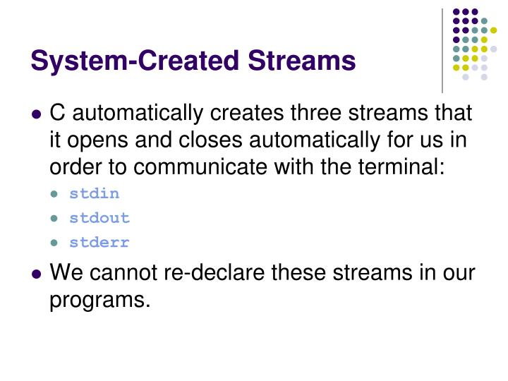 System-Created Streams