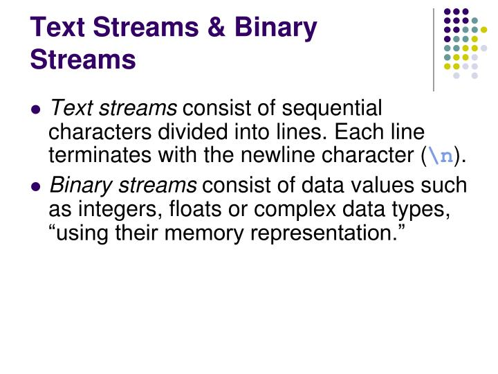 Text Streams & Binary Streams