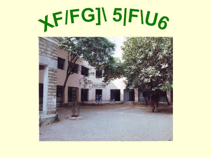 XF/FG]\ 5|F\U6