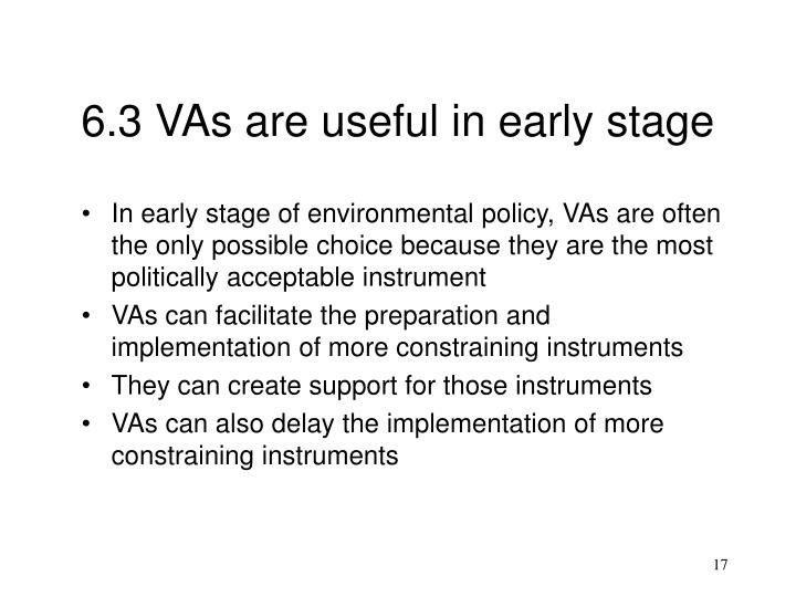 6.3 VAs are useful in early stage