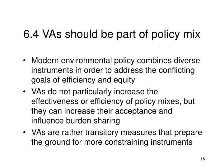 6.4 VAs should be part of policy mix