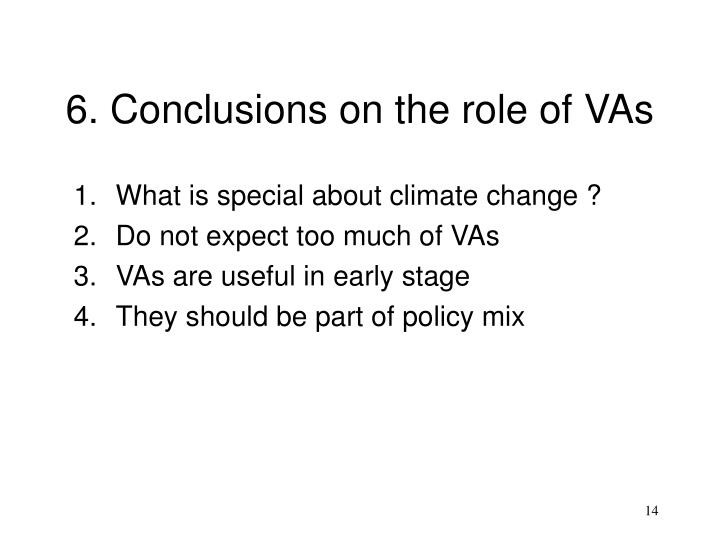 6. Conclusions on the role of VAs