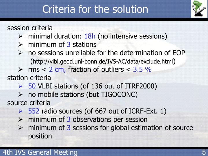 Criteria for the solution