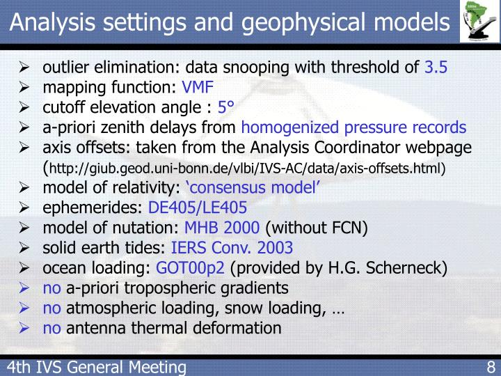 Analysis settings and geophysical models