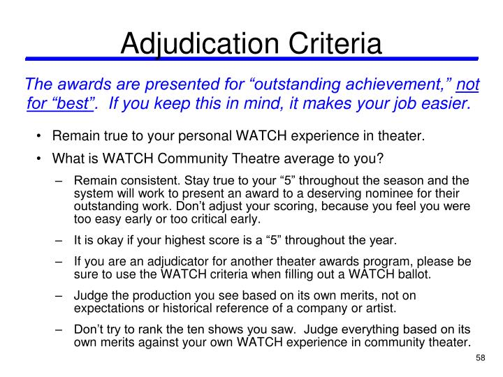 Adjudication Criteria
