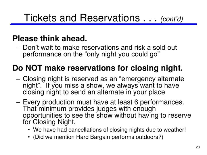 Tickets and Reservations . . .