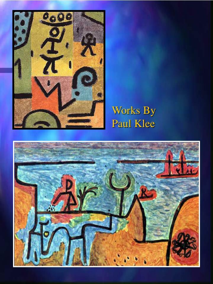 Works By      Paul Klee
