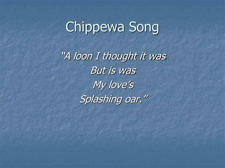 Chippewa Song